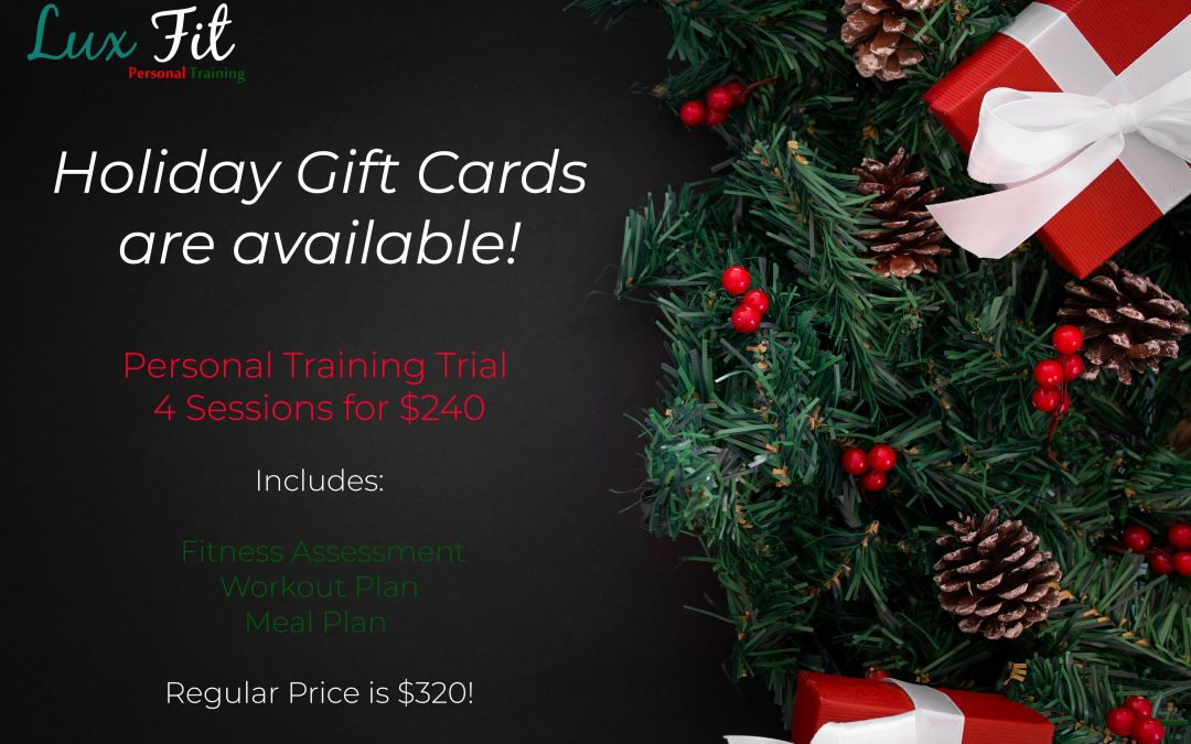 Holiday Personal Training Promotion and Gift Cards Available Now at our Studio!